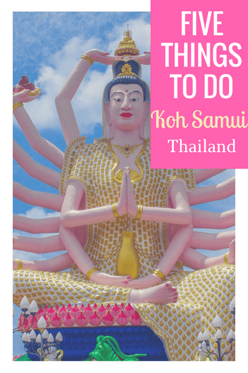 5 Things to do on Koh Samui, Thailand