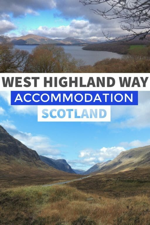 Planning to hike the West Highland Way in Scotland? Here's the ultimate list to accommodation including hotels, b&bs, guest houses, hostels, apartments and campsites.