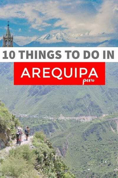 Things to do in Arequipia Peru | South America | Peru travel