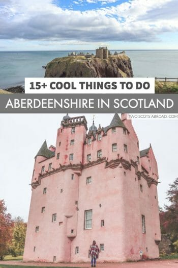 Things to do in Aberdeenshire Scotland - pink castles, whisky and beaches on Scotland's north east!