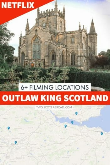 Outlaw King, hit Netflix show, filming locations in Scotland.