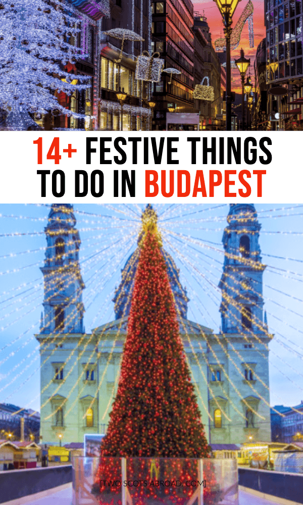 Things to do in Budapest at Christmas, Things to do in Budapest in December, Budapest Christmas, Things to do in Budapest, Hungary, Budapest, Budapest Things to do, Buda Castle, Budapest Travel, Budapest food and where to eat, Cheap budget free Budapest, Budapest Christmas market, chimney cakes, Budapest baths, Secret Budapest, what to do in Budapest, Budapest Hungary travel, Budapest photography, Budapest tips, Budapest nightlife