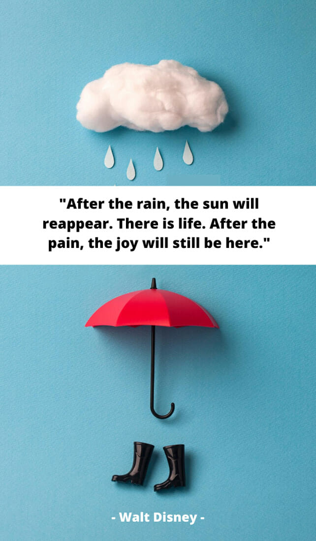 After the rain, the sun will reappear. There is life. After the pain, the joy will still be here. Sunshine quotes, quotes about sunshine, positive quotes, inspirational quotes, motivational quotes, sunny, beach, wellness, self help, calm, happy, smile, Instagram captions.