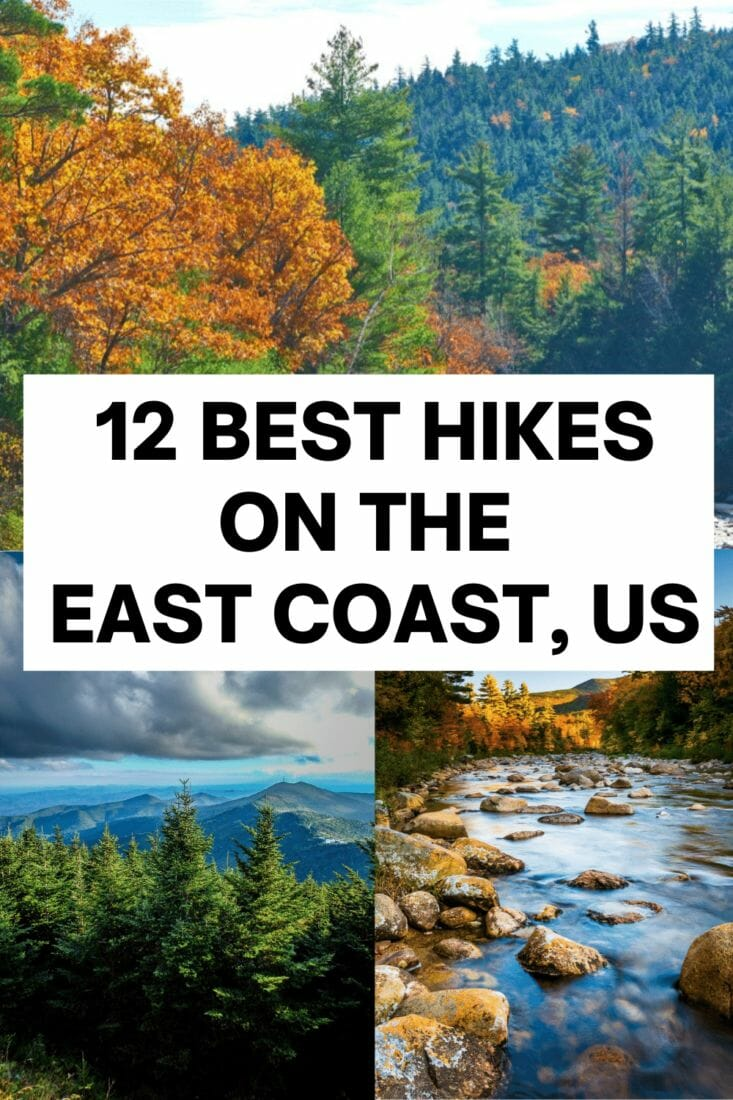 Best hikes on the east coast from beginner to expert level, including top tips and what to pack. East Coast trails include national parks and local gems.