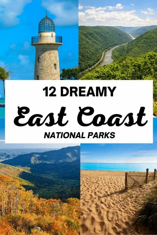 East Coast National Parks US
