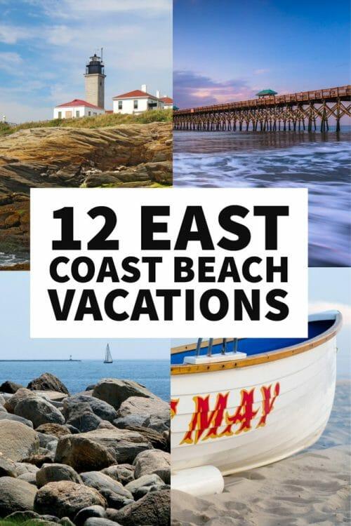 Small East Coast Beaches Vacation Ideas
